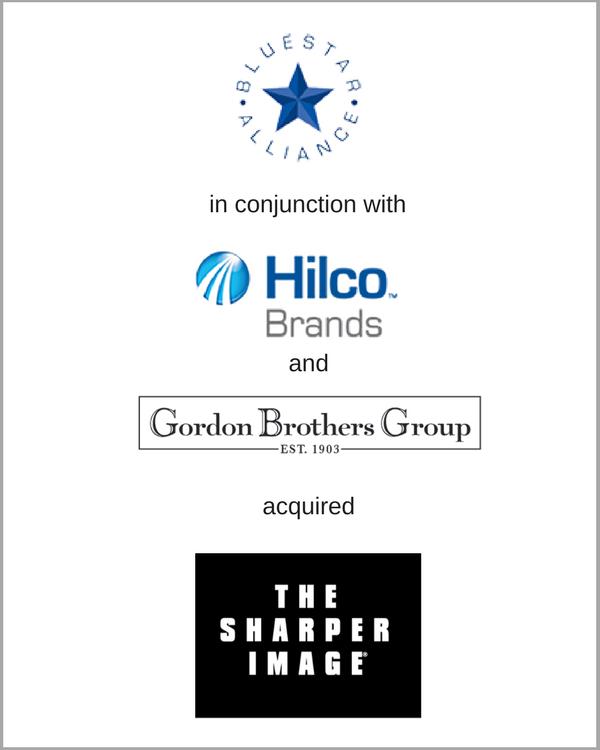 Gordon Brothers, BlueStar Alliance, & Hilco Brands acquired SHARPER IMAGE