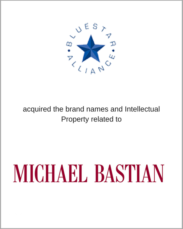BlueStar Alliance acquired the brand names and Intellectual Property related to MICHAEL BASTIAN