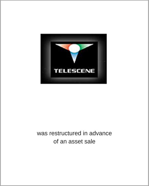 Telescene was restructured in advance of an asset sale