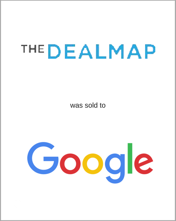 The DealMap was sold to Google