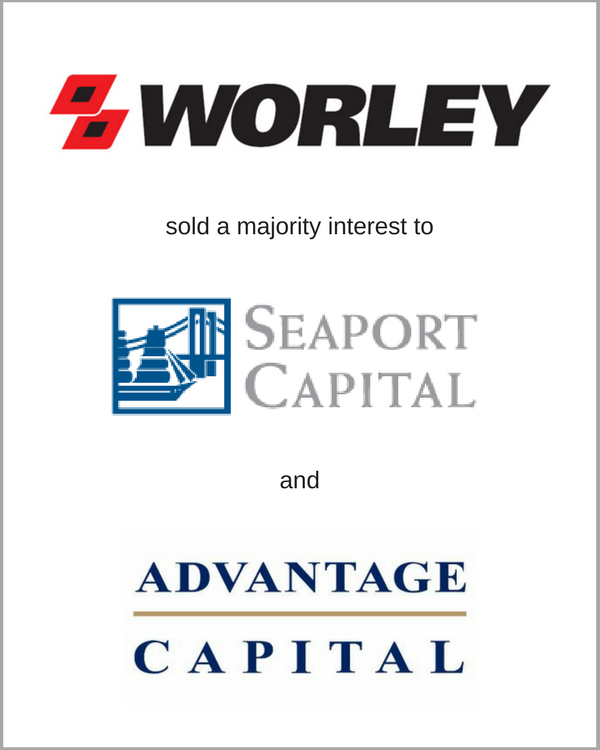 WORLEY sold a majority interest to Seaport Capital & Advantage Capital Management