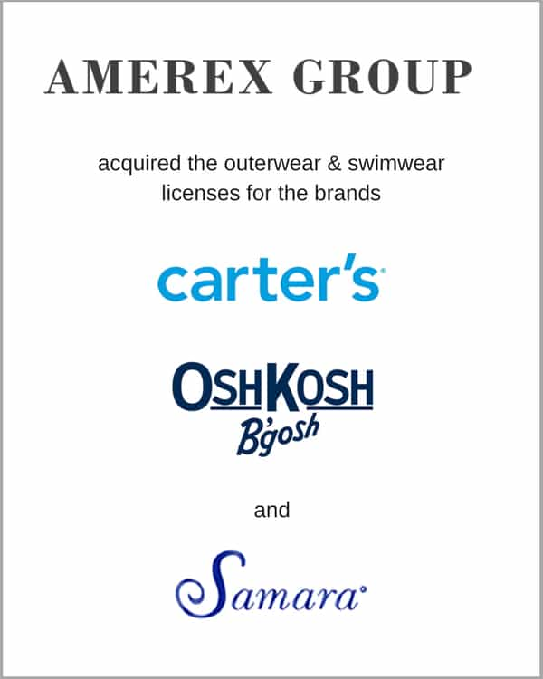 Amerex acquired licenses of Carter's, Oshkosh B'gosh, and Samara